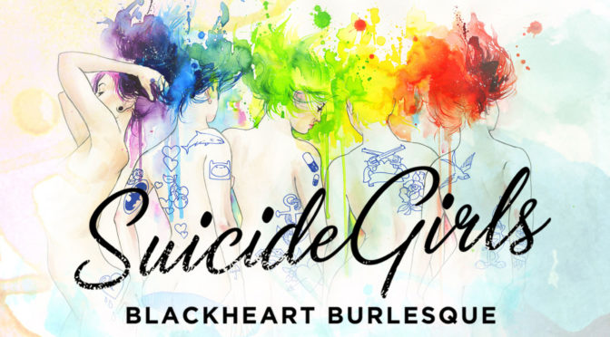 SUICIDE GIRLS' BLACKHEART BURLESQUE 2017 TOUR SET TO START IN APRIL